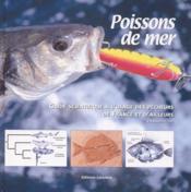Poissons de mer guide scientifique a l'usage des pecheurs de france et d'ailleurs - Couverture - Format classique