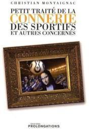 Petit traité de la connerie des sportifs et autres concernés - Couverture - Format classique