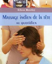 Massage indien de la tête ; au quotidien - Intérieur - Format classique