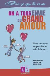 On A Tous Envie Du Grand Amour - Couverture - Format classique