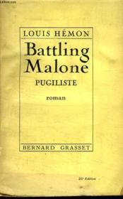 Battling Malone.Pugiliste. - Couverture - Format classique