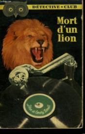 Mort D'Un Lion. Collection Detective Club N° 70 - Couverture - Format classique