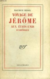 Voyage De Jerome Aux Etats-Unis D'Amerique. - Couverture - Format classique