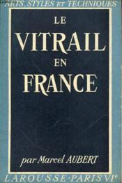 Le Vitrail En France - Couverture - Format classique