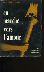 En Marche Vers L'Amour. - Couverture - Format classique