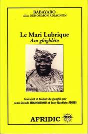Mari lubrique ; asu gbigbléto - Couverture - Format classique