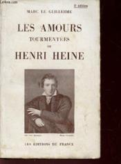 LES AMOURS TOURMENTEES DE HENRI / 2e EDITION - Couverture - Format classique