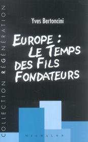 Europe: le temps des fils fondateurs - Intérieur - Format classique