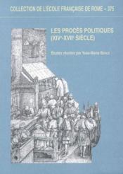 Les procès politiques XIV-XVII siècle - Couverture - Format classique