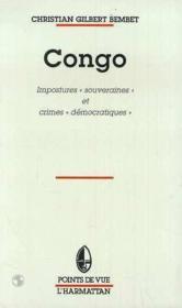 Congo ; impostures souveraines et crimes démocratiques - Couverture - Format classique