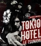 Tokio Hotel, le tsunami - Intérieur - Format classique