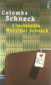 L'increvable monsieur schneck - Intérieur - Format classique