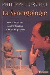 La Synergologie Pour Comprendre Son Interlocuteur A Travers Sa Gestuelle - Intérieur - Format classique
