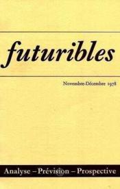 Futuribles N.18 Novembre Decembre 1978 - Couverture - Format classique