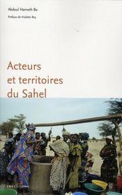 Acteurs et territoires du Sahel - Intérieur - Format classique