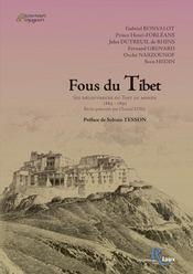 Fous Di Tibet. Six Decoureurs Du Toit Du Monde - Intérieur - Format classique