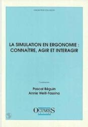 La simulation en ergonomie - Couverture - Format classique