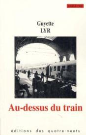 Au-Dessus Du Train - Couverture - Format classique