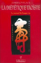 La diététique taoïste ; le manuel de longue vie - Intérieur - Format classique