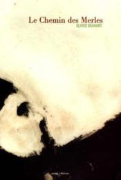 Le chemin des merles - Couverture - Format classique