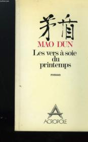 Vers A Soie Du Printemps - Couverture - Format classique