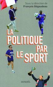 La politique par le sport - Couverture - Format classique
