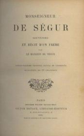 Monseigneur de ségur souvenirs et récits d'un frère - Couverture - Format classique