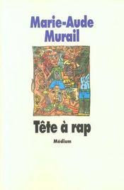 Tete A Rap (Cf Ne) - Intérieur - Format classique