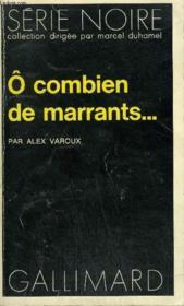 Collection : Serie Noire N° 1647 O Combien De Marrants... - Couverture - Format classique