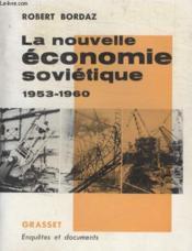 La Nouvelle Economie Sovietique. - Couverture - Format classique