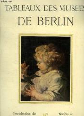 Tableaux Des Musees De Berlin. - Couverture - Format classique