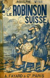 Le Robinson Suisse. - Couverture - Format classique