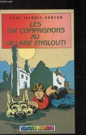 Les Six compagnons au village englouti - Couverture - Format classique