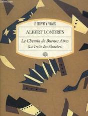 Le Chemin De Buenos Aires - Couverture - Format classique