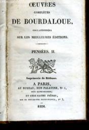 Oeuvres Completes De Bourdalour, Collationees Sur Les Meilleures Editions - Pensees Ii - Couverture - Format classique