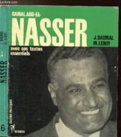 Gamal Abd-El-Nasser - Collection Les Destins Politiques N°6 - Couverture - Format classique