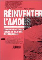 Réinventer l'amour : comment le patriarcat sabote les relations hétérosexuelles - 4ème de couverture - Format classique