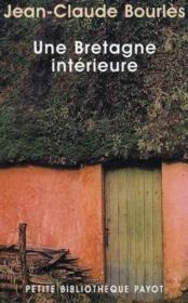 Une Bretagne intérieure - Couverture - Format classique