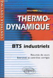 Controle Continu ; Thermo-Dynamique ; Bts Industriels - Couverture - Format classique