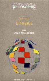 Spinoza : l'ethique-parcours philosophie - Couverture - Format classique