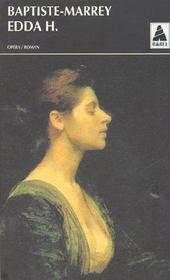 Edda h. ou la derniere marechale suivi de : il bacio di tosca babel 138 - Intérieur - Format classique