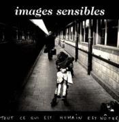 Images sensibles - tout ce qui est humain est notre - Couverture - Format classique