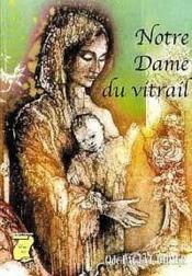 Notre-Dame Du Vitrail - 4 - Couverture - Format classique