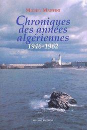 Chroniques des années algériennes (1946-1962) - Couverture - Format classique