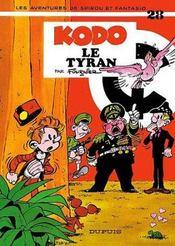 Les aventures de Spirou et Fantasio T.28 ; Kodo le tyran - Intérieur - Format classique