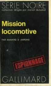 Collection : Serie Noire N° 1499 Mission Locomotive - Couverture - Format classique