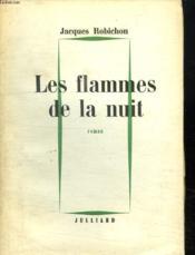 Les Flammes De La Nuit. - Couverture - Format classique