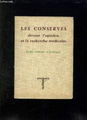 Les Conserves Devant L Opinion Et A La Recherche Medicales. - Couverture - Format classique