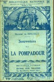 Souvenirs Sur La Pompadour. - Couverture - Format classique