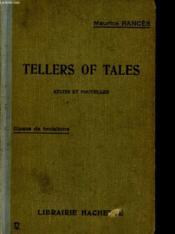 Tellers Of Tales - Recits Et Nouvelles - Classe De Troisieme - Couverture - Format classique